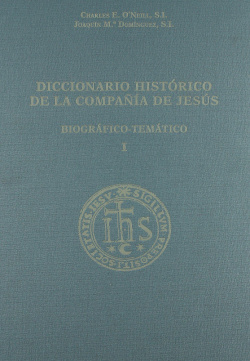 DICCIONARIO HISTÓRICO DE LA COMPAÑÍA DE JESÚS