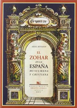 EL ZOHAR EN LA ESPAñA MUSULMANA Y CRISTIANA