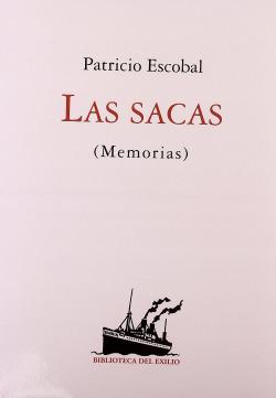 Las sacas (Memorias). Edición de María Teresa González de Garay