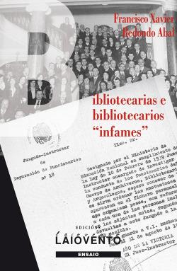 BIBLIOTECARIAS E BIBLIOTECARIOS INFAMES