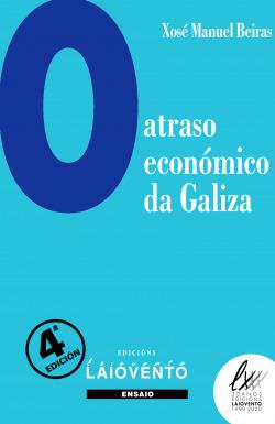 O ATRASO ECONOMICO DE GALIZA