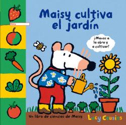 Maisy cultiva el jardín