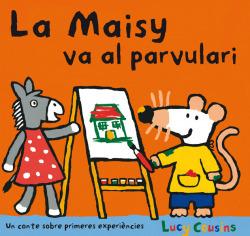 La Maisy va al parvulari