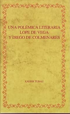 Una polemica literaria:Lope de Vega y Diego Colmenares