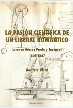 Pasión científica de un liberal romántico