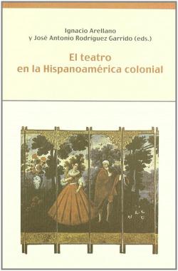 Teatro en hispanoamerica colonial