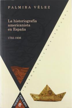 Historiografia americanista en españa