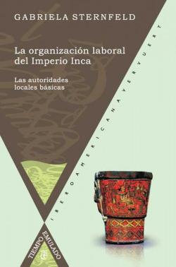 Organizacion laboral en el imperio inca