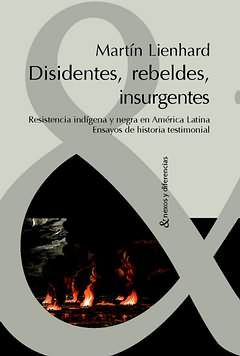 Disidentes rebeldes e insurgentes
