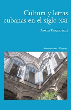 Cultura y letras cubanas en siglo XXI