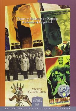 Teatro y fascismo en España