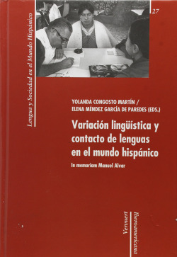 Variación lingüistica y contacto de lenguas mundo hispanico