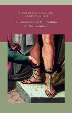 El cautiverio en la literatura del Nuevo Mundo.