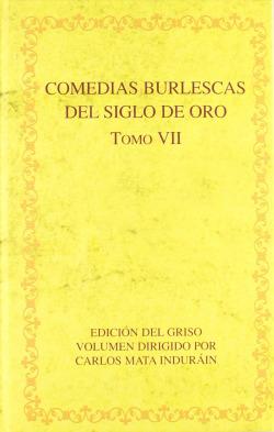 Comedias burlescas siglo de oro VII