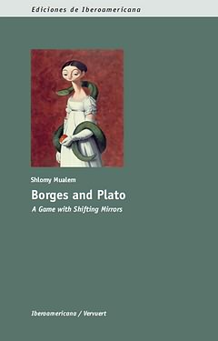 Borges and Plato:game with shifting mirrors