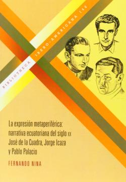 Expresion metaperiferica:narrativa ecuatoriana siglo xx
