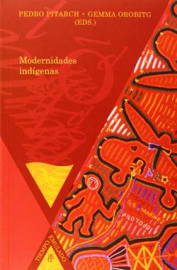 Modernidades indigenas