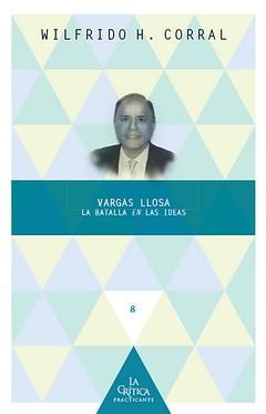 Vargas Llosa:batalla en las ideas