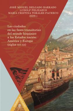 Las ciudades transitorias mundo hispánico estados nacion