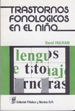 TRASTORNOS FONOLOGICOS EN EL NIÑO