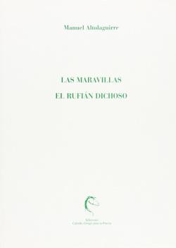 MARAVILLAS Y EL RUFIAN DICHOSO,LAS