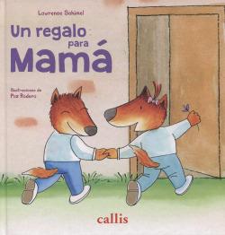 Un regalo para mamá