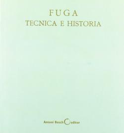 FUGA TECNICA E HISTORIA