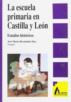 La escuela primaria en Castilla y León