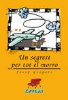 SEGREST PER TOT EL MORRO, UN - ESPLAI