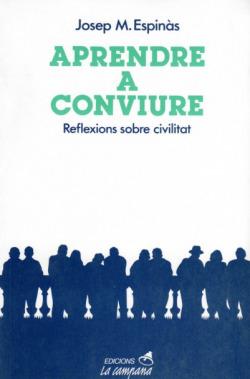 Aprendre a conviure: reflexions sobre civilitat
