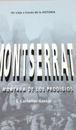Montserrat. Montaña de los prodigios