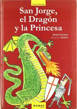 San Jorge, el Dragón y la Princesa