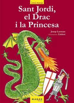 Sant Jordi, el Drac i la Princesa