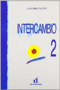 INTERCAMBIO 2.(LIBRO) CURSO ESPAÑOL EXTRANJEROS