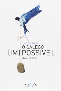O Galego (Im)Possivel. Ainda Mais