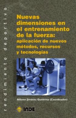 Nuevas dimensiones en entrenamietno de fuerza