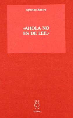 Ahola no es de Leil