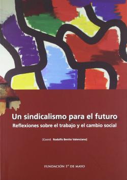 Un sindicalismo para el futuro