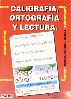 CALIGRAFIA, ORTOGRAFIA Y LECTURA II (5-7 AÑOS)