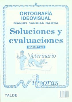 Ortografía ideovisual. Soluciones y evaluaciones