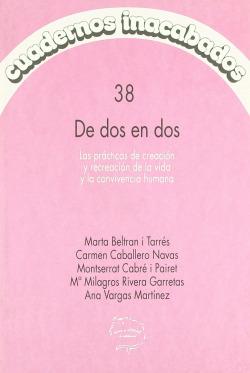 CUADERNOS INACABADOS,38 DE DOS EN DOS