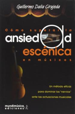 COMO SUPERAR LA ANSIEDAD ESCENICA EN MUSICOS