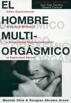 * HOMBRE MULTIORGASMICO EL