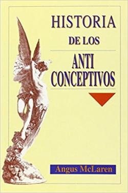 HISTORIA DE LOS ANTICONCEPTIVOS