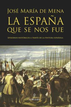 La España que se nos fue