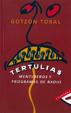 Tertulias, mentideros y programas de radio