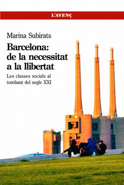 Barcelona: de la necesitat a la llibertat