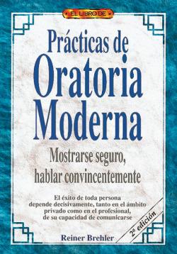 El libro de practicas de oratoria moderna
