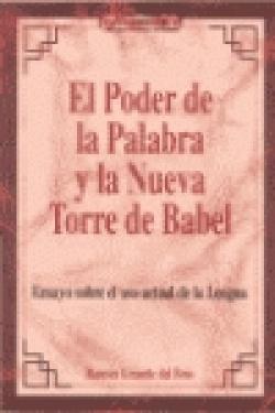 El poder de la palabra y la nueva torre de Babel