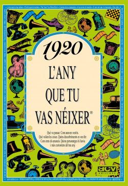 1920 L'any que tu vas néixer